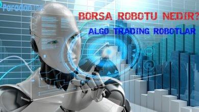 Photo of Borsa Robotu Nedir? | 2021