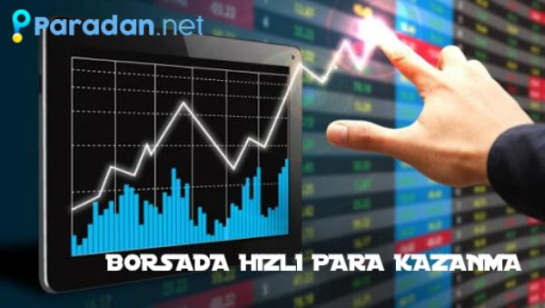 borsada hızlı para kazanma