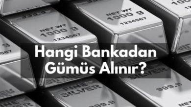Photo of Hangi Bankadan Gümüş Alınır? | 2021
